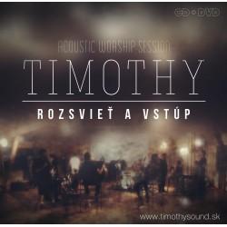 Timothy - Rozsvieť a vstúp (CD+DVD) - verzia na stiahnutie