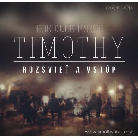 Timothy - Rozsvieť a vstúp