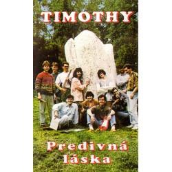 Timothy - Predivná láska