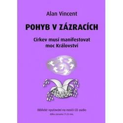 POHYB V ZÁZRACÍCH - Alan Vincent