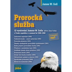 PROROCKÁ SLUŽBA - James W. Goll