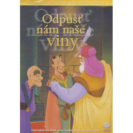 Odpusť nám naše viny - Animované biblické príbehy Novej zmluvy