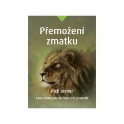 PŘEMOŽENÍ ZMATKU - Rick Joyner