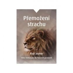 PŘEMOŽENÍ STRACHU - Rick Joyner
