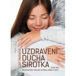 UZDRAVENÍ DUCHA SIROTKA - Leif Hetland