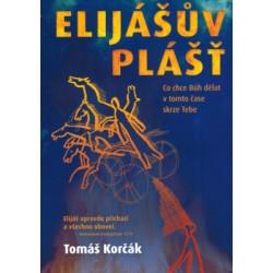 ELIJÁŠŮV PLÁŠŤ - Tomáš Korčák