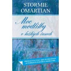 Moc modlitby v ťažkých časoch - Stormie Omartian