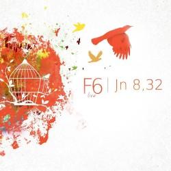 Ján 8,32 - F6 (CD+DVD)
