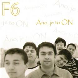 Áno, je to On - F6