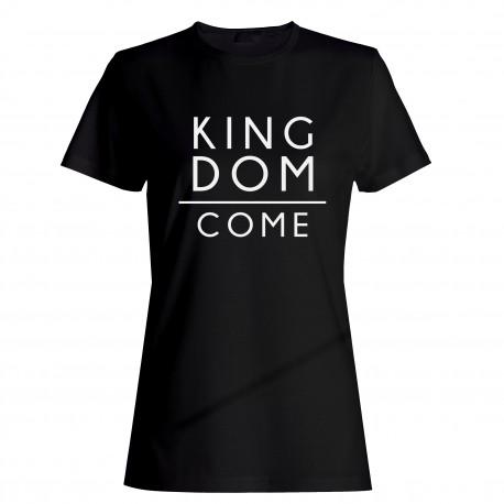 "Tričko ""Kingdom Come"" dámske"