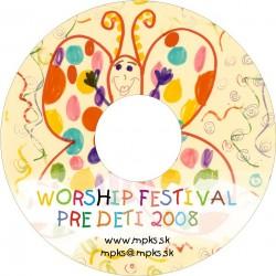 Worship festival KIDS - Neporovnateľne viac 2008