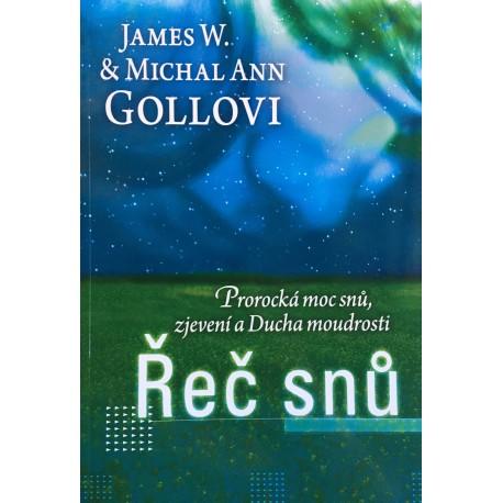 Řeč snů - James W. a Michal Ann Gollovi
