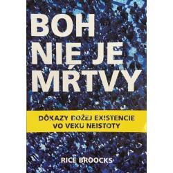 Boh nie je mŕtvy - Rice Broocks
