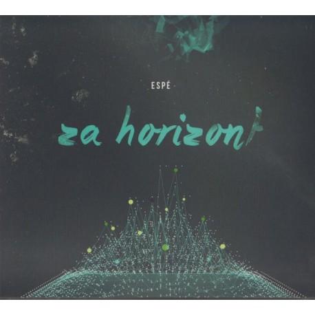 ZA HORIZONT - ESPÉ