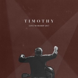''LIVE WORSHIP DVD'' - Timothy
