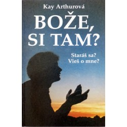 Bože si tam? - Kay Arthur