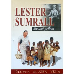Lester Sumral – životný príbeh - Tim Dudley