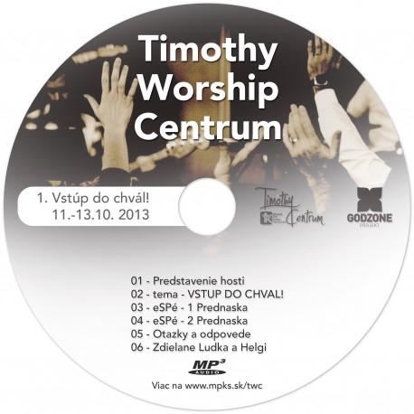 1. TWC - Vstúp do chvál