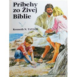 PRÍBEHY ZO ŽIVEJ BIBLIE - Kenneth N. Taylor