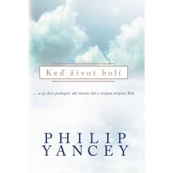 Keď život bolí - Philip Yancey
