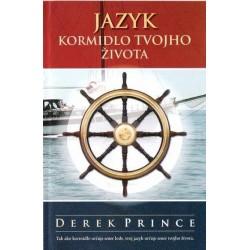Jazyk - kormidlo tvojho života - Derek Prince