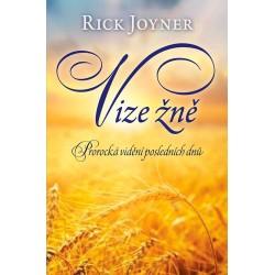Vize žně -Rick Joyner
