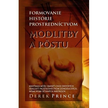 Formovanie histórie prostredníctvom modlitby a pôstu