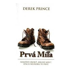 Prvá míľa - Derek Prince