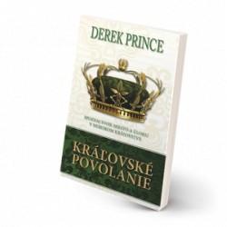 Kráľovské povolanie - Derek Prince