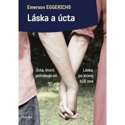 Láska a úcta - Emerson Eggerichs